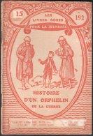 HISTOIRE D'UN ORPHELIN DE LA GUERRE (Pascal-Saisset) 1917 - Guerre 1914-18