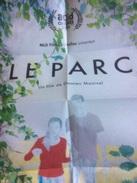 Dépliant/ Affiche (15x21 Cm Puis 60x42 Cm) : Le Parc, D. Manivel - Cinemania