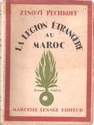 LA LEGION ETRANGERE AU MAROC PAR Z. PECHKOFF GUERRE RIF ATLAS - Bücher