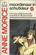 MOORDENAAR IN SCHUTKLEUR - ANNE MORICE - WEEGSCHAAL DETECTIVE SERIE N° 6 - 1e Druk 1982 - Private Detective & Spying