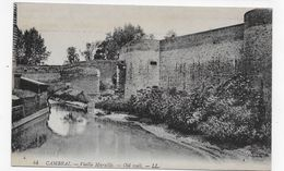 (RECTO / VERSO) CAMBRAI - N° 44 - VIEILLE MURAILLE - CPA VOYAGEE - Cambrai