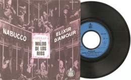 """45 T   """"  Nabucco ( Verdi )  &  Elixir D'Amour  ( Donizetti )  """"  Opéras   Adaptés   Par  Waldo  De  Los  Rios  En 1973 - 45 T - Maxi-Single"""