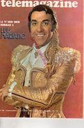 REVUE TELEMAGAZINE N° 845- 1 AU 7 JANVIER 1972- LUIS MARIANO-P.F. ROUSSELOT-1ER FORMULE III-ANTAR-ROMY SCHNEIDER-ZITRONE - Télévision