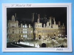 Parigi Paris - Francia - L'Hotel De Ville - By Night Nuit - Pubs, Hotels, Restaurants