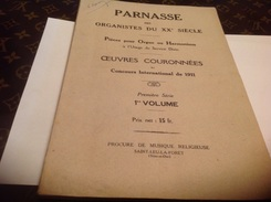 Parnasse Des Organites Du XX Siècle Pièce Pour Orgue Ou Harmonium Concours International De 1911 - Música
