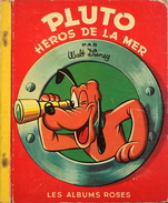 PLUTO HEROS De La MER Par W. DISNEY - Les Albums Roses - Daté 3 - 1953 - BE - Books, Magazines, Comics