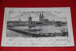 Nordrheim Westfalen Koln A. Rhein Blick Von Deutz 1903 - Deutschland