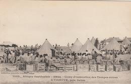 TIAROYE    Prés DAKAR      Camp D'instruction Des Troupes Noires - Senegal