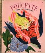 POUCETTE D'ANDERSEN - Illustrations De G. TENGGREN - Un Petit Livre D'Or - Les Ed. COCORICO - Daté : 2 - 1953 - BE - Contes