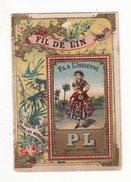 Chromo  P.L. FIL DE LIN   Au Dos Calendrier De 1891 - Kaufmanns- Und Zigarettenbilder