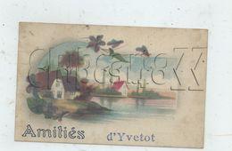Yvetot (76) :Amitiés En 1910  PF. - Yvetot