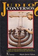 JUDIOS CONVERSOS, MARIO JAVIER SABAN. 1990, 437 PAG.  DISTAL - BLEUP - Geschiedenis & Kunst