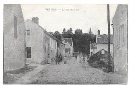 (17417-60) Ver - La Rue D'en Bas - Autres Communes