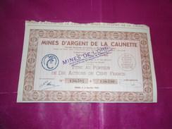 MINES D'ARGENT DE LA CAUNETTE (mines De L'orbiel) Titre De 10 Actions De 100 Francs - Ohne Zuordnung