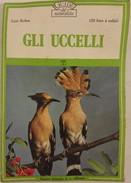 Libro - Gli Uccelli - 120 Foto A Colori - Livres, BD, Revues