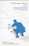 EL ROMPECABEZAS DE LA COMPETITIVIDAD, OSCAR MEDINA MORA. 2013, 164 PAG - SIGNEE - BLEUP - Klassiekers