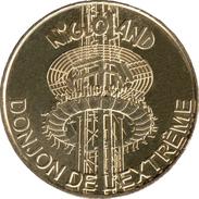 10 DOLANCOURT NIGLOLAND N°2 DONJON DE L'EXTRÊMEMÉDAILLE MONNAIE DE PARIS 2016 JETON TOKEN MEDALS COINS - 2016