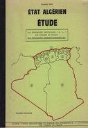 Etude Etat Algerien - Claude Bosc - Surcharges Interdepartementales - 28 Pages - Port 3.00 Euros - Specialized Literature