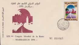 Enveloppe  FDC  1er  Jour  MAROC   Congrés  Mondial  De  La  Route   MARRAKECH  1991 - Morocco (1956-...)