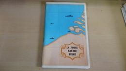 La Force Navale Belge - Livres