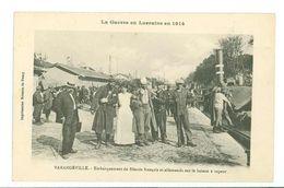 54 -- VARANGEVILLE - Embarquement De Blessés Français Et Allemands Sur La Bateau à Vapeur (Guerre En Lorraine En 1914) - Autres Communes