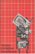 Livre Recettes Germaine Gloutnez 40 Pages Publié Par Radio-Canada En 1962 - État : TB - Gastronomie
