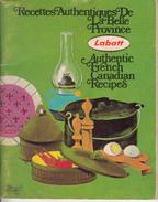 Petit Livre De Recettes Authentiques Du Québec - 4 X 5 Po. - Par Brasserie Labatt 50 - 64 Pages - État : TB - Gastronomie