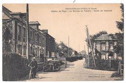 PERRIERS SUR ANDELLE - Centre Du Pays - Le Bureau De Tabacs - Route De Vaseveil (plan Animé, Voiture) - France