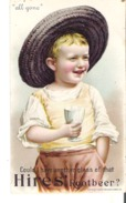 """Hires' Root Beer """"all Gone""""  Could I Have Another Glass Of That? Advertising Card - Advertising"""