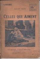 Claude Fremy -Celles Qui Aiment -Les Maîtres Du Roman Populaire 47 - Libri, Riviste, Fumetti
