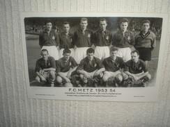 Photo Format Cp FOOTBALL équipe F.C METZ 1953/54 - Other