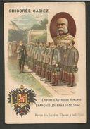 CHROMO CHICOREE CASIEZ  -  ROYAUME D' AUTRICHE HONGRIE - FRANCOIS-JOSEPH 1 - 1830-1848-REVUE DES GARDES CHASSE A ISCHL(T - Trade Cards
