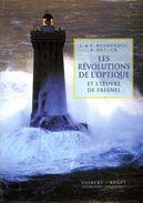 Les Révolutions De L'optique Et L'oeuvre De Fresnel Par Dutour Et Rosmorduc (ISBN 2711753646 EAN 9782711753642) - Sciences
