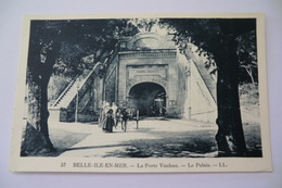 CPA 56 MORBIHAN BELLE ILE EN MER. La Porte Vauban. Le Palais. - Belle Ile En Mer