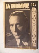 La Semaine Radiophonique N°42 > 16.10.1949 > Julien Bertheau Comédie Française,programmes De France,Étranger 39 Pages - Informations Générales