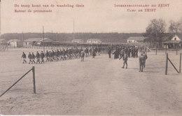 Zeist (1914-1918) - Interneeringskamp, De Troep Komt Van De Wandeling Thuis - Zeist