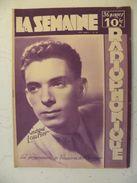 La Semaine Radiophonique N°39 > 26.9.1948 > Georges Lourier,programmes De France,Étranger 34 Pages - Informations Générales