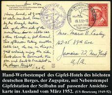 (13b) SCHNEEFERNERHAUS (ZUGSPITZE)/ BAYER.ZUGSPITZBAHN 1952 (3.3.) HWSt = Hauspostamt Hotel U. Seilbahnstation (Seilbahn - Stamps