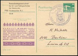 7980 FINSTERWALDE/ HERODOT.. 1982 (15.12.) SSt = Brustbild Herodot A. Amtl. P 10 Pf. PdR, Grün + Amtl. Zudruck: HERODOT  - Stamps