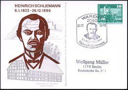 2060 WAREN 1/ 6.1.1822 - 26.12.1890/ Heinr.Schliemann 1980 (20.12.) SSt = Kopfbild Schliemann Auf PP 10 Pf. PdR, Grün: H - Stamps