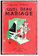 Virginia Rowans - Quel Beau Mariage - Série Gaie / Hachette - ( 1954 ) . - Bücher, Zeitschriften, Comics