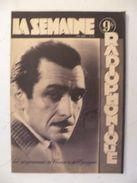 La Semaine Radiophonique N°30 > 25.7.1948 > Lucien Nat Comédien,programmes De France,Étranger 26 Pages - Theatre