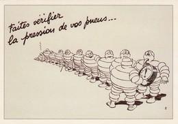 """CPM NEUVE - CAMPAGNE MICHELIN ANNEES 1930 - """"FAITES VERIFIER LA PRESSION DE VOS PNEUS""""/1 - Publicité"""