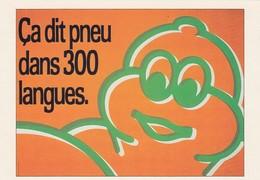 "CPM NEUVE - MICHELIN CAMPAGNE AFFICHAGE 1986 ""CA ME DIT PNEU DANS 300 LANGUES"" - EDITION SPECIALE CENTENAIRE /1 - Werbepostkarten"
