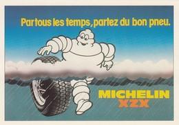 """CPM NEUVE - MICHELIN CAMPAGNE XZX 1981 """"PAR TOUS LES TEMPS? PARTEZ DU BON PNEU"""" - EDITION SPECIALE CENTENAIRE /1 - Publicité"""