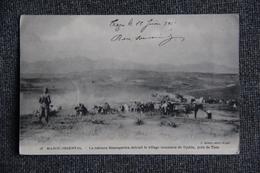 Guerre 1914 -1918 : MAROC, TAZA, La Colonne BAUMGARTEN Détruite Le Village Insoumis De DJEBLA, Près TAZA - Guerres - Autres