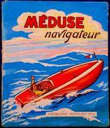 "Jylbert - MÉDUSE Navigateur - Collection "" PAVILLON "" N° 33 - SAM / Éditions "" Les Flots Bleus "" - ( E.O. 1955 ) . - Bücher, Zeitschriften, Comics"