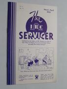 The IRC Servicer ( The International Resistance Company ) Monthly Bulletin / Helping Radio Serviceman 1935 N° IV - Littérature & Schémas