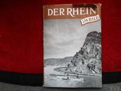 Der Rhein Im Bild (Karl Korn) éditions De 1951 - Livres, BD, Revues