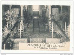 65 CAPVERN LES BAINS VESTIBULE DU GRAND HOTEL CPA BON ETAT - France